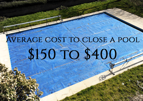 2019 Average Pool Closing Service Costs Should I Hire A
