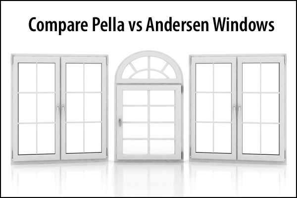Pella Vs Andersen Replacement Windows